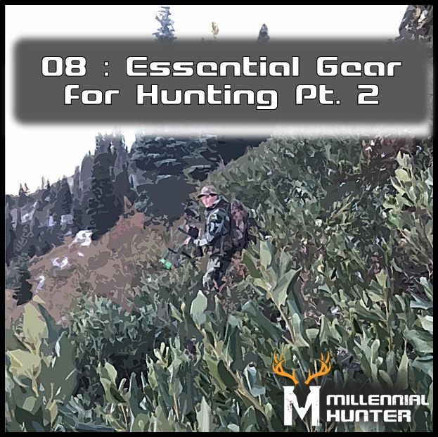 Essential hunting gear part 2